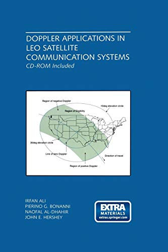 Doppler Applications in LEO Satellite Communication Systems (The Springer International Series in Engineering and Computer Science, Band 656)