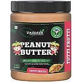 Cassava Tutti Frutti Peanut Butter 1 KG | 24g Protein | No hydrogenated/Palm Oil | No Sugar |