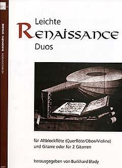LEICHTE RENAISSANCE DUOS - arrangiert für zwei Gitarren - / - Altblockflöte -...