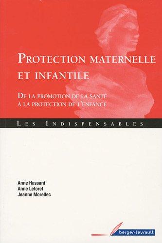 Protection maternelle et infantile : De la promotion de la santé à la protection de l'enfance