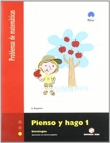 Pienso y Hago 1. Problemas de Matemáticas - 9788430705160