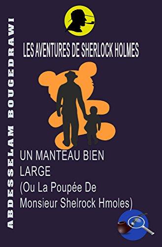 Couverture du livre UN MANTEAU BIEN LARGE: la poupée de Monsieur Shelrock Hmoles