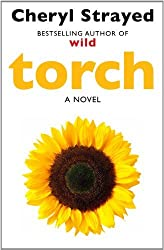 Torch by Cheryl Strayed (2014-08-07)