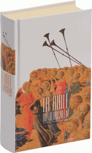 La Bible de Jérusalem par Ecole biblique de Jérusalem