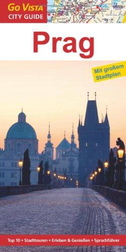Prag: Reiseführer mit extra Stadtplan [Reihe Go Vista]