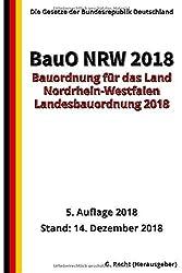 Bauordnung für das Land Nordrhein-Westfalen - (Landesbauordnung 2018 - BauO NRW 2018)