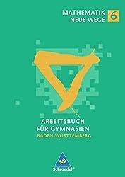 Mathematik Neue Wege SI - Ausgabe 2004 für in Baden-Württemberg: Arbeitsbuch 6 mit CD-ROM