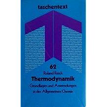 Thermodynamik: Grundlagen und Anwendungen in der Allgemeinen Chemie