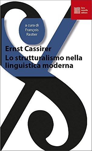 Lo strutturalismo nella linguistica moderna