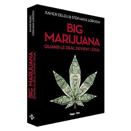 Big marijuana - Quand le deal devient légal
