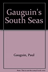 Gauguin's South Seas by Paul Gauguin (1992-10-06)