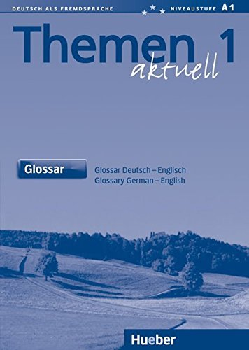 Themen Aktuell 1 Glossary by Jutta Muller, Helmut Muller, Mechthild Gerdes, Heiko Hartmut Aufderstrasse (2003-10-01)