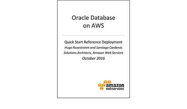 Oracle Database on AWS (AWS Quick Start) eBook: AWS Whitepapers