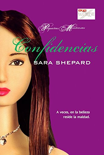 Confidencias / Killer (Pequeñas Mentirosas / Pretty Little Liars) por Sara Shepard