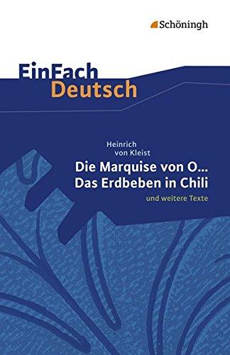 Einfach Deutsch: Die Marquise von O. und weitere Texte