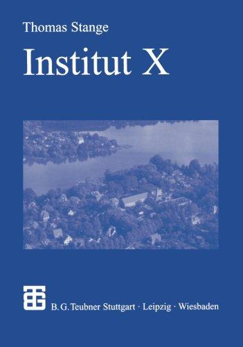Preisvergleich Produktbild Institut X: Die Anfange Der Kern Und Hochenergiephysik in Der Ddr