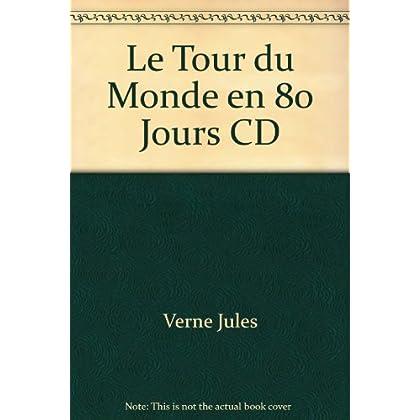 Le tour du monde en 80 jours. Audio-CD