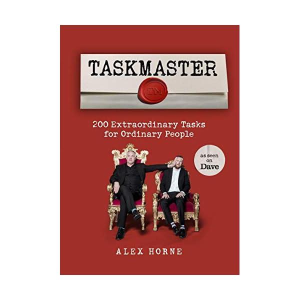 Taskmaster: 200 Extraordinary Tasks for Ordinary People 41Ikr9EYyGL