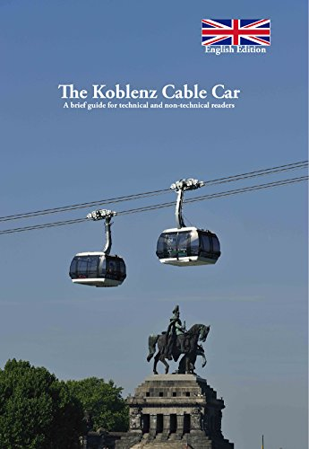 The Koblenz Cable Car: A brief Guide for technical and non ...