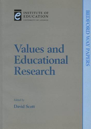 Values and Educational Research (Bedford Way Papers) by Michael Erben (Contributor), Martyn Hammersley (Contributor), Iram Siraj-Blatchford (Contributor), (1-Jun-1999) Paperback