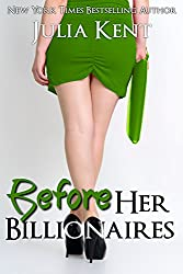Before Her Billionaires (A Prequel) (English Edition)