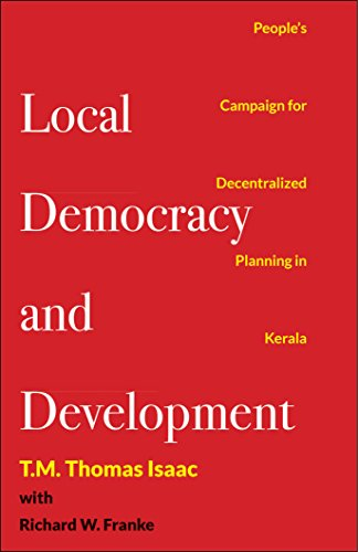 Local democracy and development the kerala peoples campaign for local democracy and development the kerala peoples campaign for decentralized planning by thomas isaac fandeluxe Images