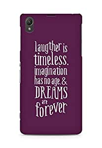 AMEZ laughter is timeless imagination has no age and dreams are forever Back Cover For Sony Xperia Z1 C6902