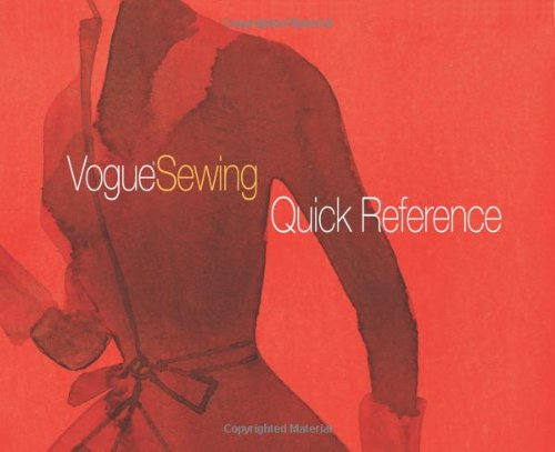 Vogue Sewing Quick Reference (Vogue Knitting Magazine)