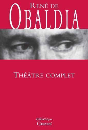 Théâtre complet par René de Obaldia