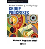 [(Blackwell Handbook of Social Psychology: Group Processes)] [Author: Michael A. Hogg] published on (December, 2002)