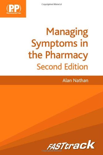 FASTtrack: Managing Symptoms in the Pharmacy (Fast Track Pharmacy Series)