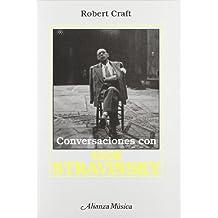 Conversaciones con Igor Stravinsky (Alianza Música (Am))