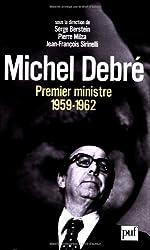 Michel Debré premier ministre (1959-1962)