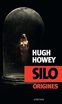 Silo Origines par [Howey, Hugh]