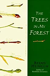 The Trees in My Forest by Bernd Heinrich (1997-10-01)