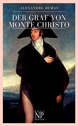 Der Graf von Monte Christo: Vollständige und illustrierte Ausgabe in sechs Bänden (Klassiker bei Null Papier) (Drei Sechs Null)