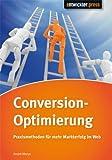Conversion-Optimierung - Praxismethoden für mehr Markterfolg im Web von André Morys (29. Oktober 2011) Broschiert