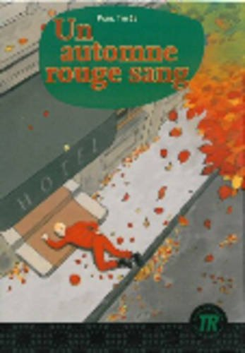 Teen Readers - French: UN Automne Rouge Sang (New Format)