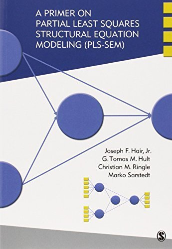 A Primer on Partial Least Squares Structural Equation Modeling (PLS-SEM) 1st edition by Hair, Joseph (Joe) F. (Franklin), Hult, G. Tomas M., Ringle, (2013) Paperback