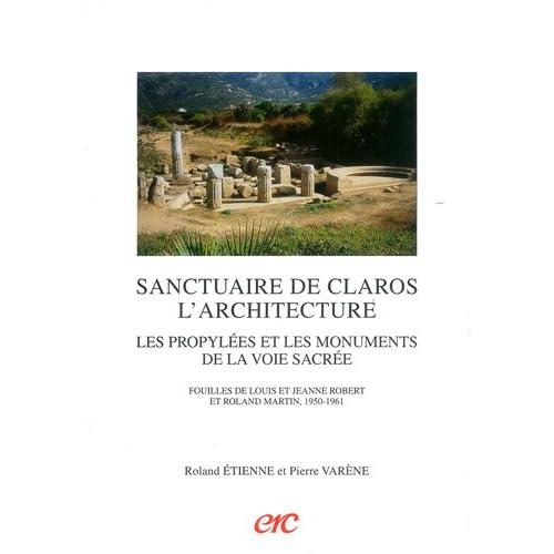 Sanctuaire de Claros. L'architecture Les propylées et les monuments de la voie sacrée
