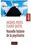 Nouvelle histoire de la psychiatrie