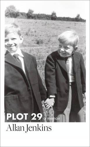 Plot 29: A Memoir por Allan Jenkins