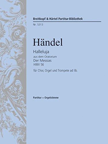 Halleluja Aus Messias Hwv 56 Chor,Org (Trp Ad Lib) (Halleluja Noten)