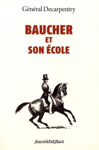 Baucher et son école par From Editions Jean-Michel Place