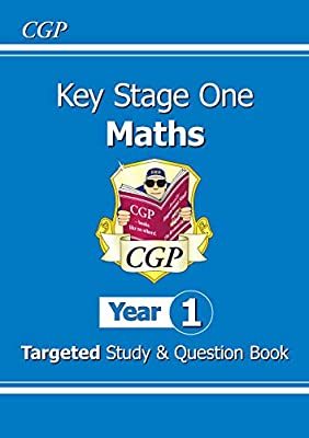 KS1 Maths Targeted Study & Question Book - Year 1 (CGP KS1 Maths) from Coordination Group Publications Ltd (CGP)