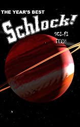 The Year's Best Schlock! Sci-Fi 2013