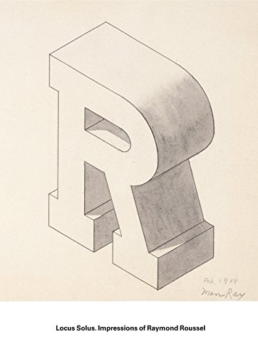 Locus Solus: Impresiones de Raymond Roussel (Arte y Fotografía)