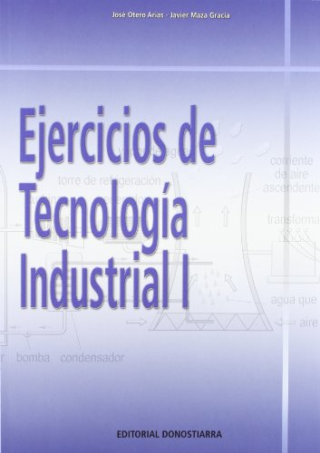 Ejercicios de tecnología industrial I - 9788470634055