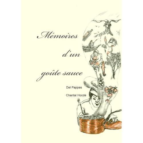 Mémoires d'un Goûte Sauce