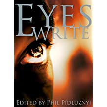 Eyes Write: A Central College Anthology (English Edition)